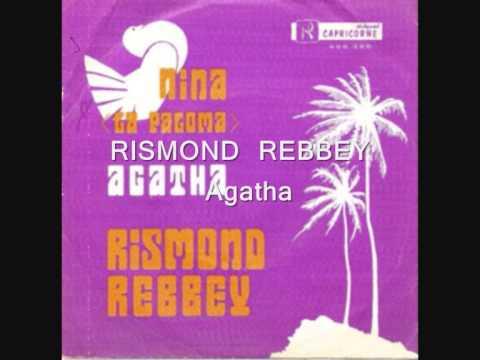 RISMOND REBBEY - Agatha