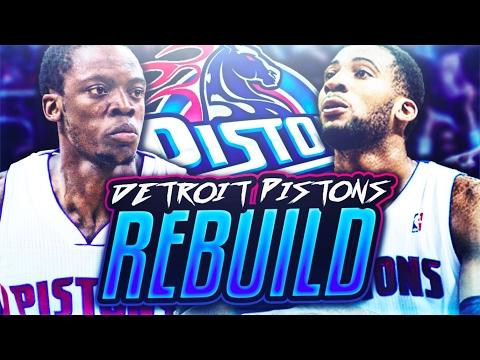 REBUILDING THE DETROIT PISTONS! NBA 2K17 MY LEAGUE