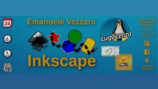 Inkscape - Emanuele Vezzaro