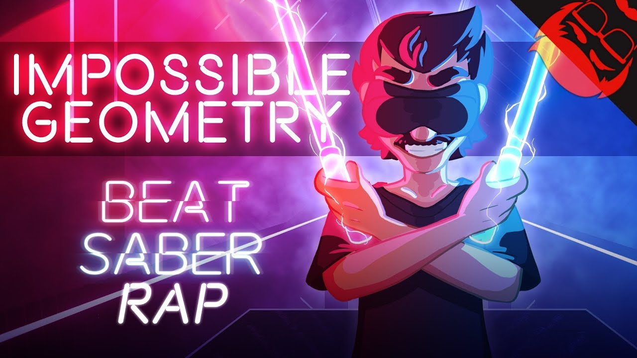 IMPOSSIBLE GEOMETRY   Beat Saber Rap feat  Chi-chi!