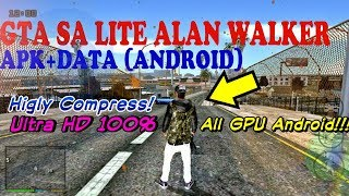 GTA SA LITE ALAN WALKER+Cleo No Root+Audio (All GPU Android)