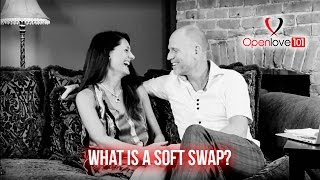 Swingers Lifestyle and  Soft Swap