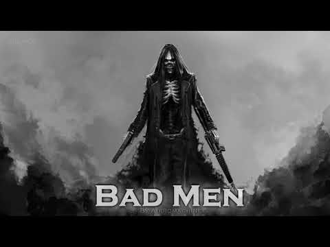 EPIC ROCK | ''Bad Man'' by Audiomachine
