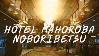 Review : Hotel Mahoroba Noboribetsu Hokkaido Japan