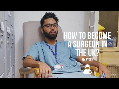 How to become a Surgeon in the UK : My Core Surgical Training Journey