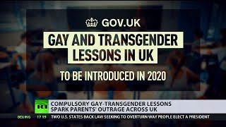 Compulsory gay-transgender lessons spark parents' outrage across UK