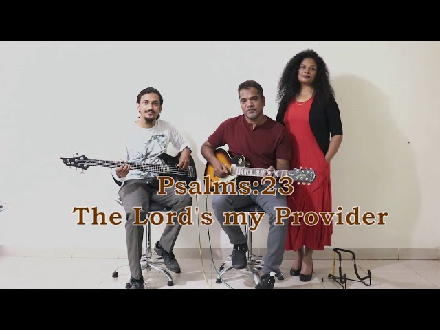Sudhir Kamble- Psalms 23 The Lord's my provider (Official video)