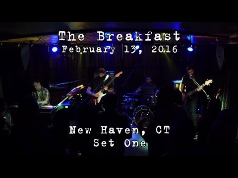 The Breakfast: 2016-02-13 - Pacific Standard Tavern; New Haven, CT (Set 1) [4K]