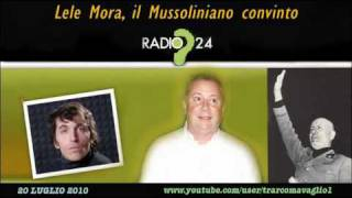 Lele Mora, il Mussoliniano convinto (21Lug2010, su Radio24)