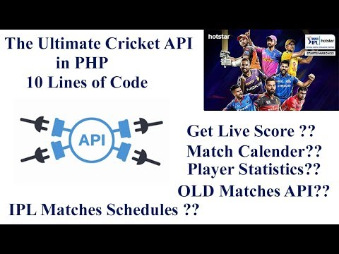 The Ultimate Cricket API In PHP In 10 Lines Of Code | Get Live Score |  Matches Schedules 🔥