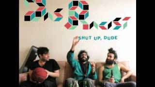 Das Racist - Don Dada [Shut Up, Dude]