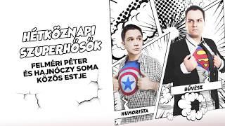 Hétköznapi szuperhősök | Dumaszínház