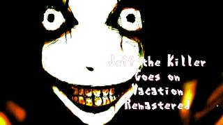 Jeff the Killer Goes on Vacation Remastered -- Electro/Techno -- Royalty Free Music