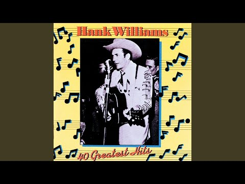 hank williams i m sorry for you my friend