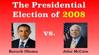 The American Presidential Election of 2008