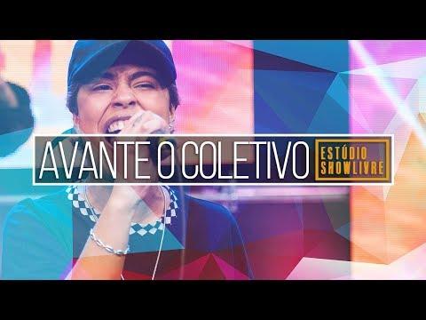 """""""Tiriça"""" - Avante O Coletivo no Estúdio Showlivre 2018"""