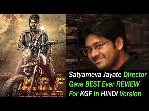 KGF Movie Best Ever Hindi Version Review By Satyameva Jayate Director