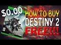 Destiny 2: How to Buy Destiny 2 FREE! EVERYONE CAN DO THIS! (appnana)