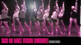 SNSD - Oh! (Dance Version Mirrored)