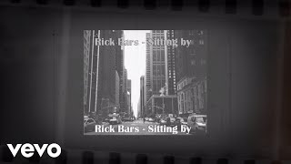 True Young Hits (Rick Bars) - Sitting By (Audio) ft. AcesToAces