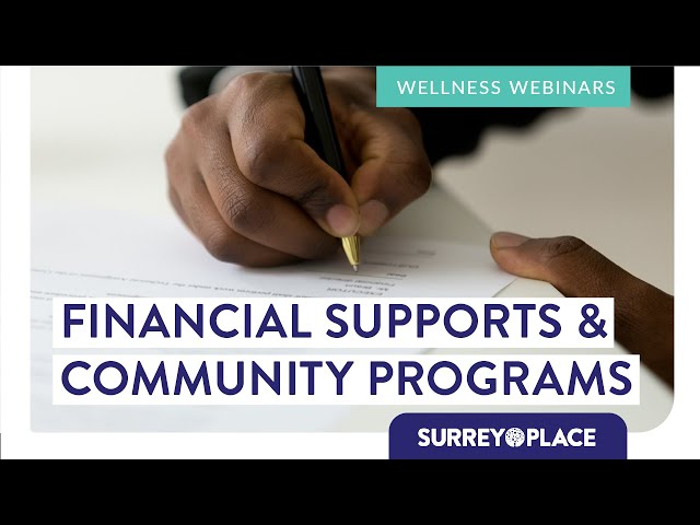 Getting Started: Financial Supports & Community Programs