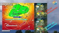 Wetterprognose: 7 - 10 Tage-Wetter mit sommerlicher Westlage am Rande des Azorenhochs: Normalsommer!