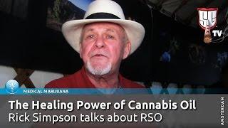 Medical Marijuana Miracles: Rick Simpson Oil (RSO) on Cancer, Living Healthy Longer - SGTV Amsterdam