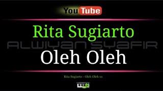 Download Karaoke Rita Sugiarto - Oleh - Oleh xx