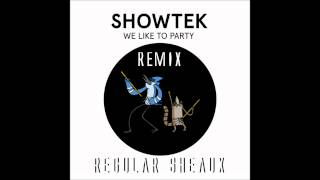 Showtek We Like To Party [Regular Sheaux Trap Mix] w/ Free Download