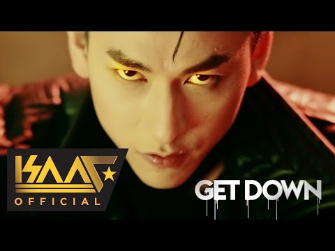 Get Down - Isaac | Official MV 4K | Isaac Official (Nhạc trẻ