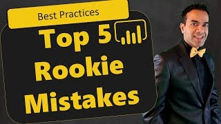 top 5 power bi beginner mistakes you don t want to make