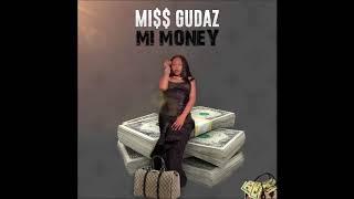 Miss Gudaz - Mi Money
