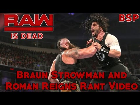 WWE Rant Video :: Braun Strowman vs Roman Reigns :: Monday Night Raw is DEAD