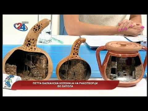 Македонија денес - Петта балканска колонија на ракотворци во Битола