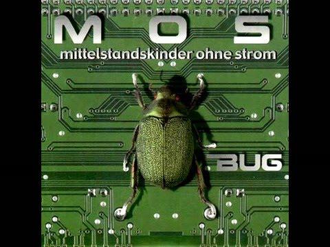 Mittelstandskinder Ohne Strom (M.O.S.) - Bug [Full album]
