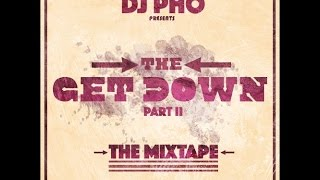 The Get Down Pt. 2 (The Mixtape)
