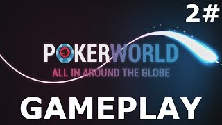 Poker World | PC Gameplay Part 2