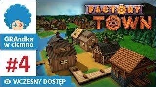 Factory Town PL #4 | EA | Ruszamy z taśmociągami!