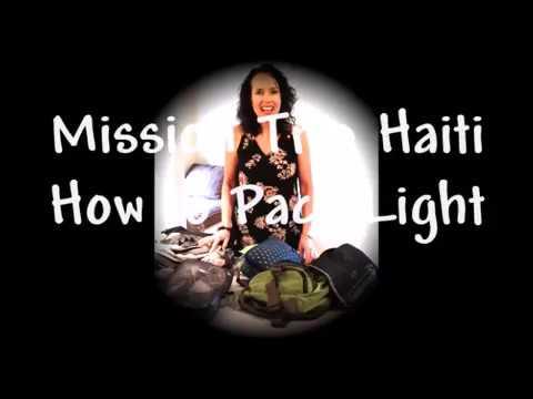 Mission Trip Haiti - Packing Light