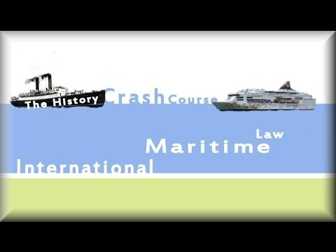 International Maritime Law, the history