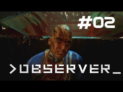 Neigbourhood interrogation | Observer Part #02