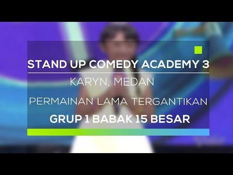 Stand Up Comedy Academy 3 : Karyn, Medan - Permainan Lama Tergantikan