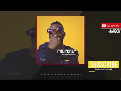 Misternokio - Properly Ft. L.A.X (OFFICIAL AUDIO)