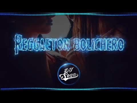 REGGAETON BOLICHERO 2018 🔥 - Lo Más Escuchado - DJ SOGA ❌