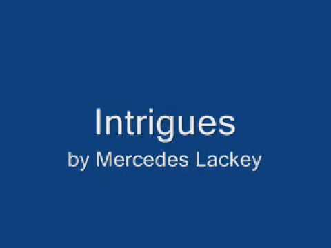 A Novel Approach: A Review of Intrigues By Mercedes Lackey