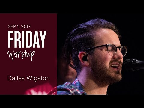 Catch The Fire Worship with Dallas Wigston (Friday, 1 Sep 2017) - Part 2