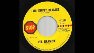 Lee Harmon - Two Empty Glasses