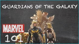 Unlikely Heroes - Guardians of the Galaxy - MARVEL 101