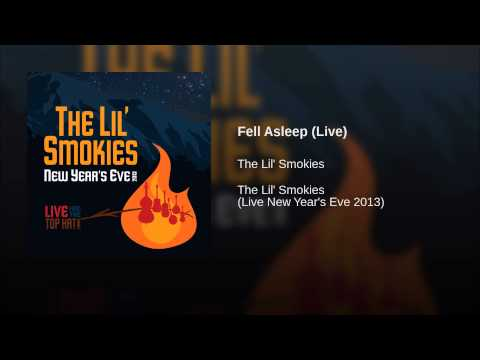 Fell Asleep (Live)