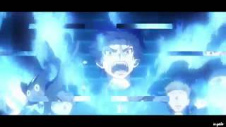 「 AMV 」 Ao No Exorcist